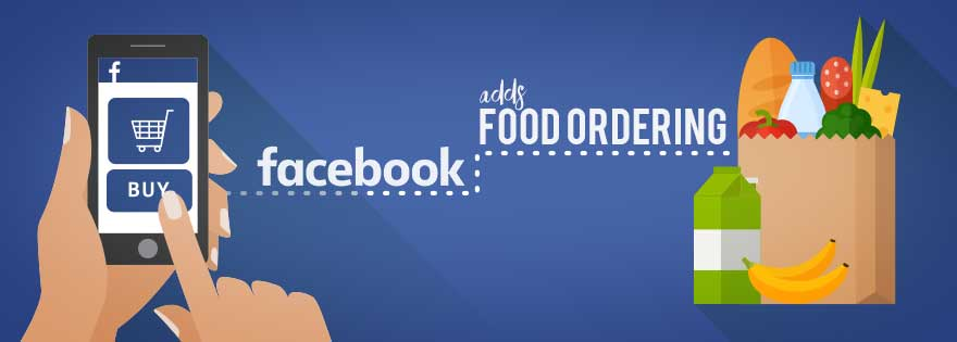 Now You Can Order Food On Facebook   TechGenez
